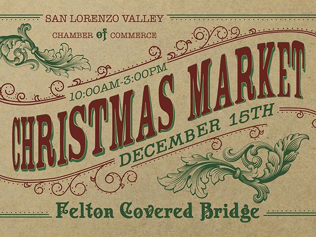 2020 Christmas Fair Felton, Ca Christmas Market on the Felton Covered Bridge   Visit Santa Cruz